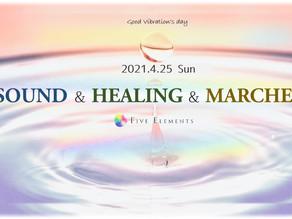 4/25 SOUND & HEALING & MARCHE