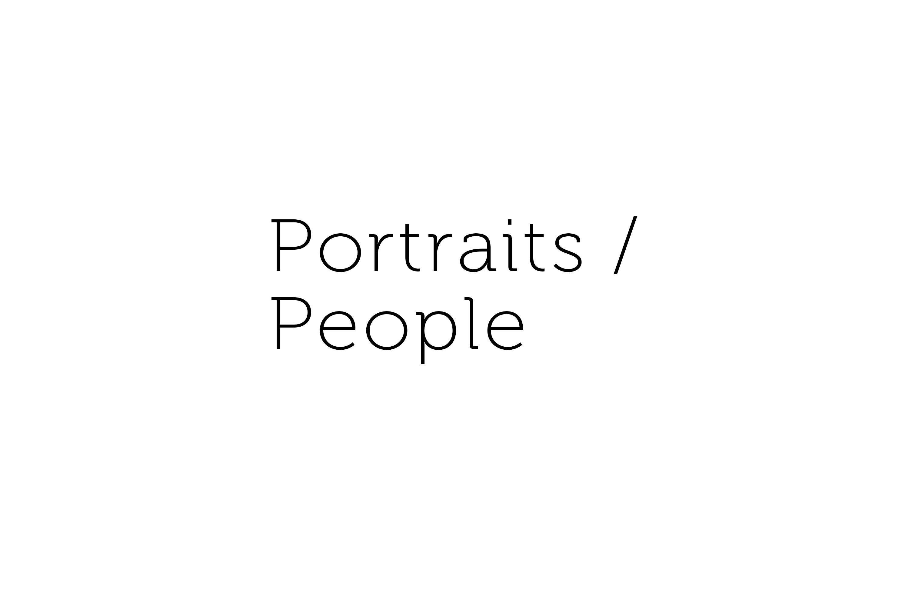 Portraits / People