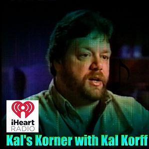 Kal's Korner Radio Show iHeart Radio 1 -