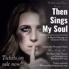 Then Sings My Soul Musical