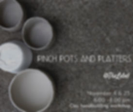 Pinch Pots and Platters.jpg