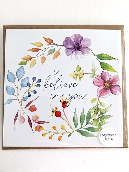 'I Believe in You' Card