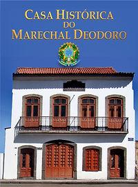 Casa Histórica do Marechal Deodoro