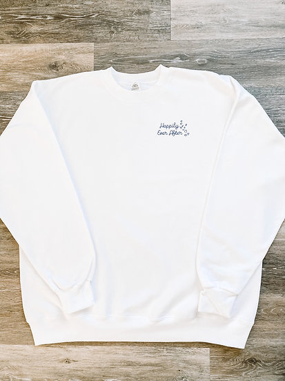 Happily Ever After Sweatshirt - Preorder