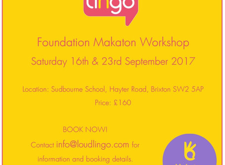 Forthcoming Foundation Makaton Workshop! September 2017