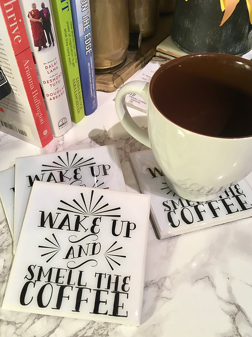 Wake Up and Smell the Coffee - Coasters