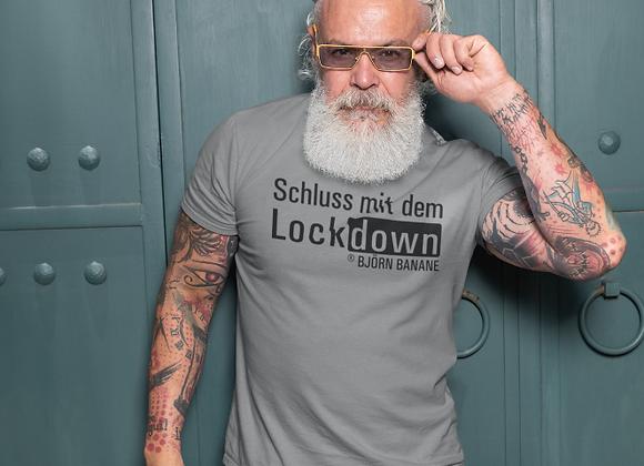 """T-Shirt """"Schluss mit dem Lockdown"""""""