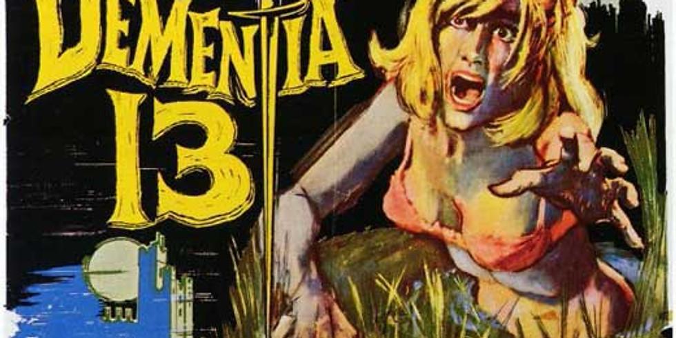 DEMENTIA 13 Drive-in