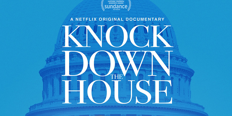 KNOCK DOWN THE HOUSE Free Screening with Voter Registration Drive