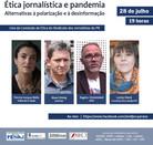 Profissionais e pesquisadores falam sobre a ética jornalística em tempos de pandemia