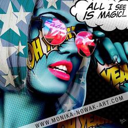 All i see is magic monika nowak pop art