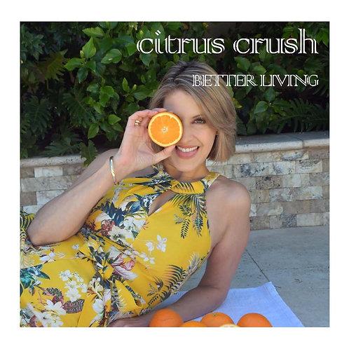 Cirtus Crush Better Living Guide