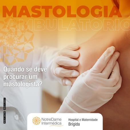 Quando se deve procurar um mastologista?