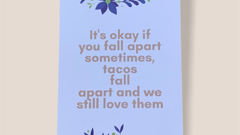 It's okay if you fall apart sometimes
