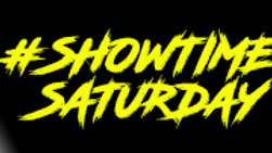 #ShowtimeSaturday