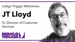 Indigo Trigger Names JT Lloyd as Senior Director of Customer Services