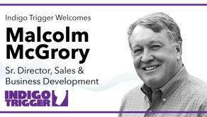 Indigo Trigger Names Malcolm McGrory as Senior Director of Sales and Business Development