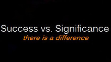Success vs. Significance