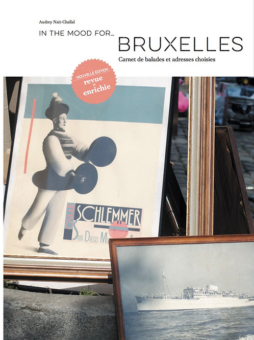 In the mood for… Bruxelles