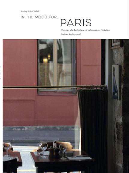 In the mood for… Paris (1ère édition!)