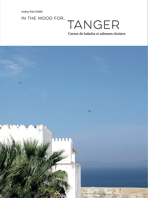 In the mood for… Tanger