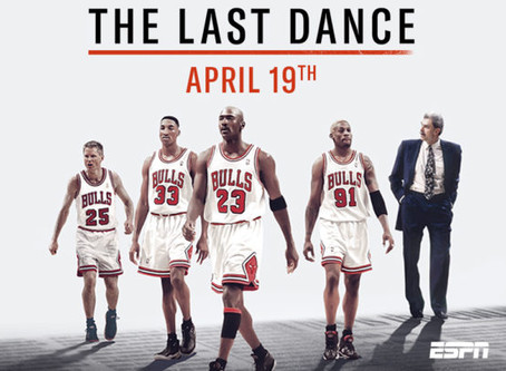 The Last Dance: The Documentary About Michael Jordan and the Bulls