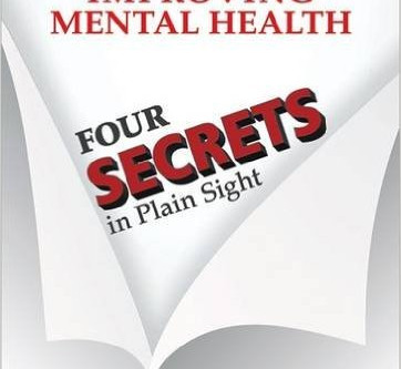 4 Secrets to Improving our Health and Mental Health