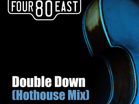 Four80East - Double Down (Hot House Mix).