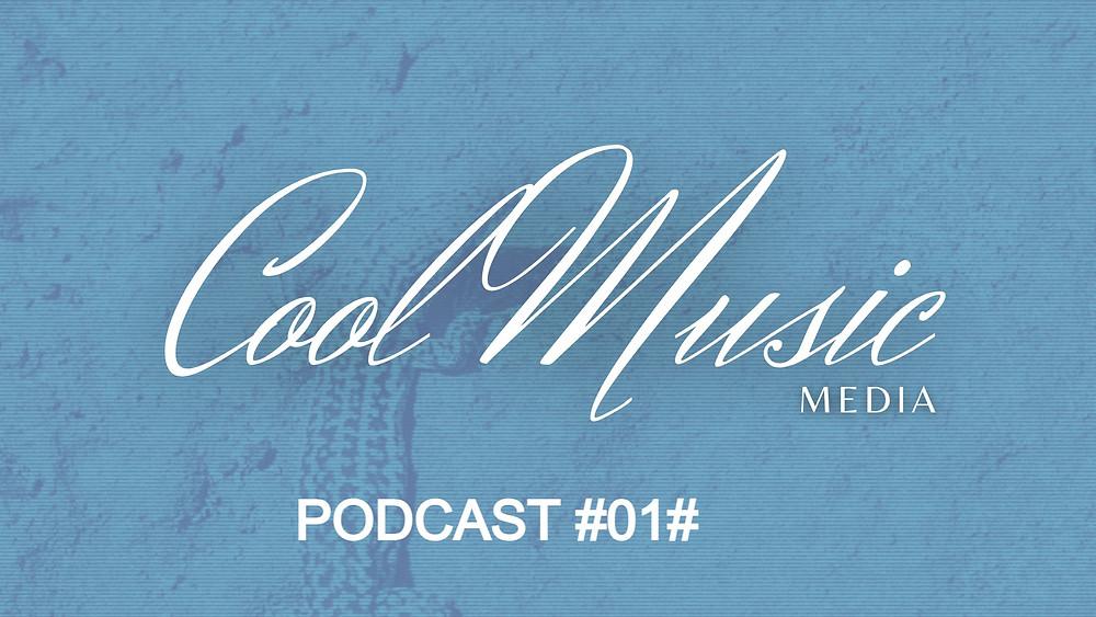 Podcast 01 by Cool Music Radio. Chillout Radio. Lounge Radio. Balearic Radio
