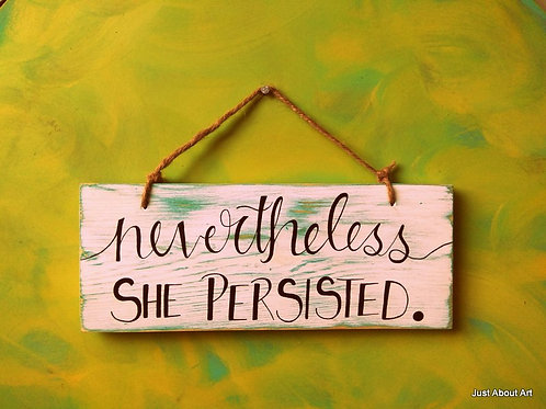 Wooden Sign with Jute Hanging - Nevertheless She Persisted
