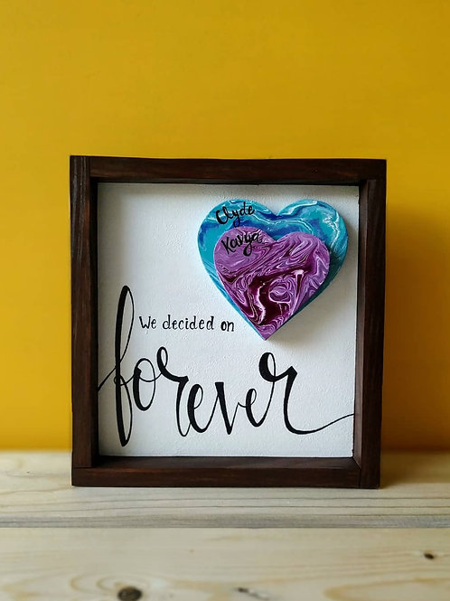 """Framed Wood Sign with Abstract Acrylic Pour Hearts - We decided on forever(8x8"""")"""