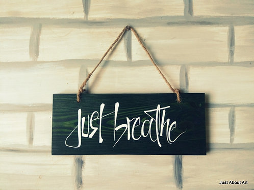 Wooden Sign with Jute Hanging - Just Breathe