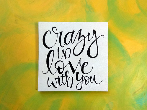 Square Wood Sign - Crazy in Love with You