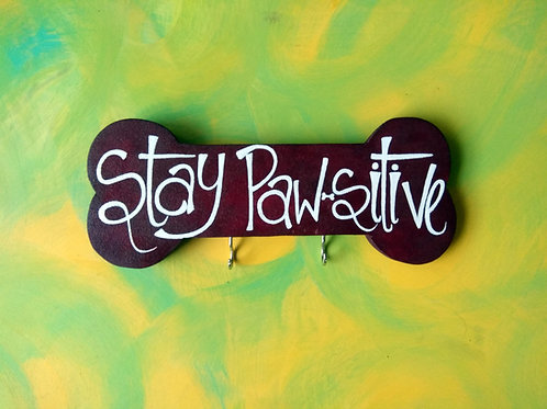Pet Themed Key Holder - Stay Pawsitive