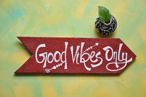 Arrow Shaped Wood Art - Good Vibes Only (Red)