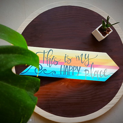 Arrow Shaped Wooden Sign - This is My Happy Place