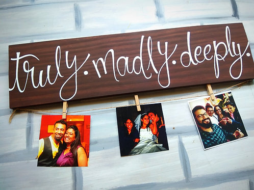 "Wooden Photo Clipper - Truly Madly Deeply (5x24"")"