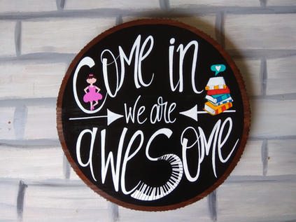 Come in We are Awesome with a twist!