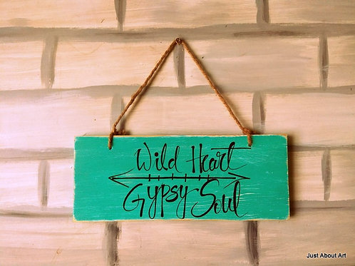 Wooden Sign with Jute Hanging - Wild Heart Gypsy Soul