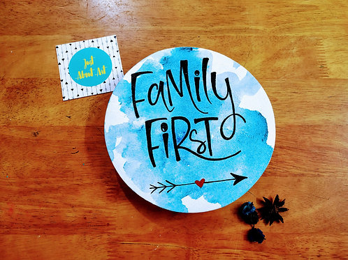 """Circular Wooden Sign - Family First (7"""")"""