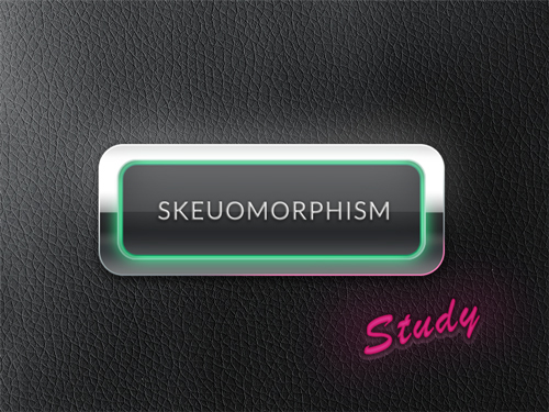 Skeuomorphism - study