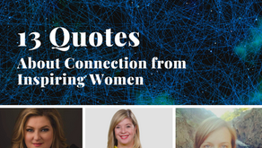 13 Inspiring Quotes about Connection