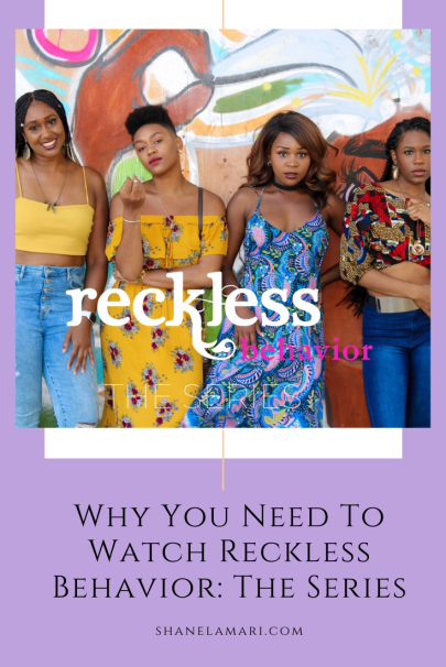 Watching young, Black creatives bring their ideas to life is inspiring and is why you need to watch Reckless Behavior: The Series.