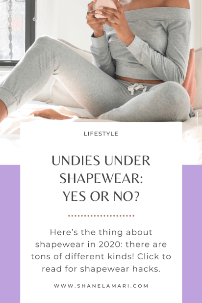Here's the thing about shapewear in 2020: there are tons of different kinds! Most shapewear for comfort and style reasons can be worn as a base layer with no underwear required, but there are exceptions to the rule.