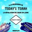 À la découverte de Today's Torah, la révolution des cours en ligne.