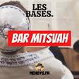 Les Bases: La Bar Mitsvah