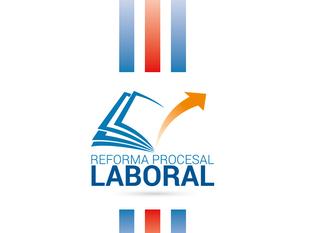 Conozca más sobre la Reforma Procesal Laboral