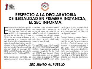 Respecto a la declaratoria de ilegalidad en primera instancia, el SEC informa: