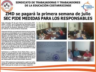 ZMD se pagará la primera semana de julio, SEC PIDE MEDIDAS PARA LOS RESPONSABLES.