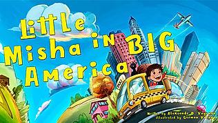 Little Misha in Big America Aleksandr D.